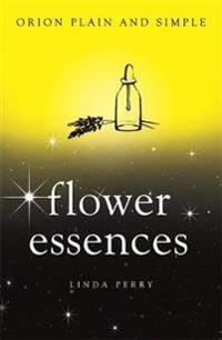 Flower Essences, Orion Plain and Simple