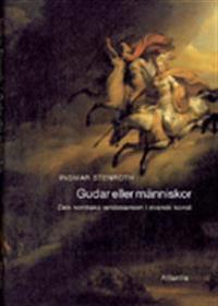 Gudar eller människor : den nordiska renässansen i svensk konst
