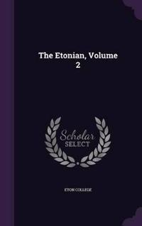 The Etonian, Volume 2