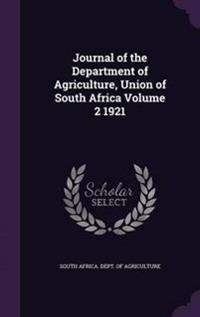 Journal of the Department of Agriculture, Union of South Africa Volume 2 1921