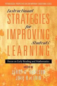 Instructional Strategies for Improving Students' Learning