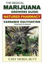 The Medical Marijuana Growers Guide. Natures Pharmacy.: Cannabis Cultivation