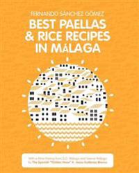 Best Paellas & Rice Recipes in Malaga