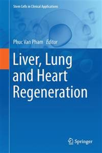 Liver, Lung and Heart Regeneration