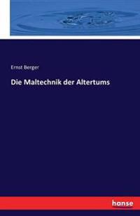 Die Maltechnik Der Altertums