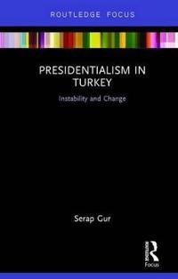 Presidentialism in Turkey