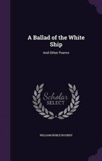 A Ballad of the White Ship