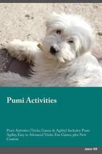 Pumi Activities Pumi Activities (Tricks, Games & Agility) Includes