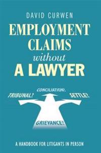 Employment Claims Without a Lawyer