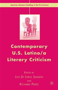 Contemporary U.s. Latino/ a Literary Criticism