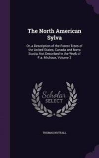 The North American Sylva