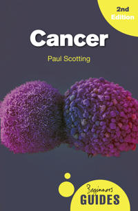 Cancer: A Beginner's Guide