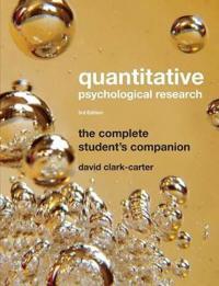 Quantitative Psychological Research: The Complete Student's Companion