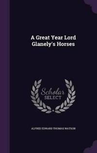 A Great Year Lord Glanely's Horses