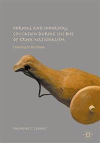 Formal and Informal Education During the Rise of Greek Nationalism