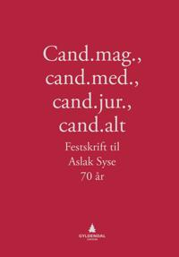 Cand.mag., cand.med., cand.jur., cand.alt