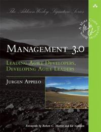 Management 3.0 - leading agile developers, developing agile leaders