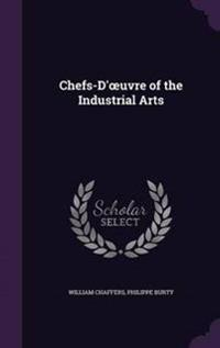 Chefs-D' Uvre of the Industrial Arts
