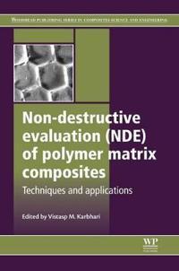 Non-destructive Evaluation of Polymer Matrix Composites