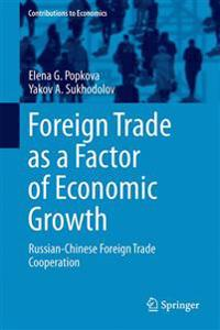 Foreign Trade as a Factor of Economic Growth