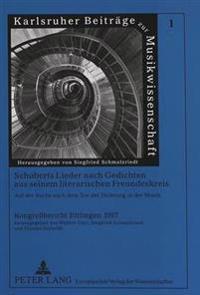 Schuberts Lieder Nach Gedichten Aus Seinem Literarischen Freundeskreis. Auf Der Suche Nach Dem Ton Der Dichtung in Der Musik: Kongressbericht Ettlinge