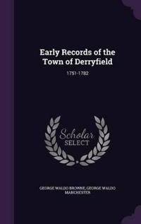 Early Records of the Town of Derryfield