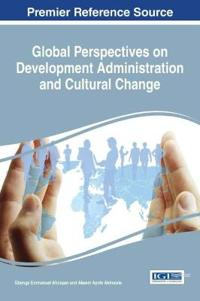 Global Perspectives on Development Administration and Cultural Change