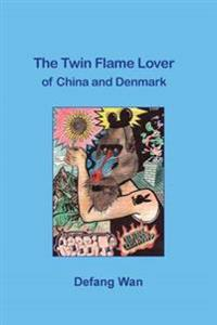 The Twin Flame Lover of China and Denmark