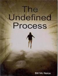 Undefined Process