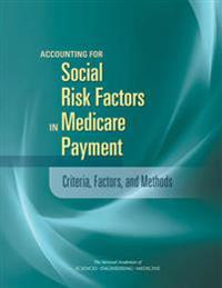 Accounting for Social Risk Factors in Medicare Payment