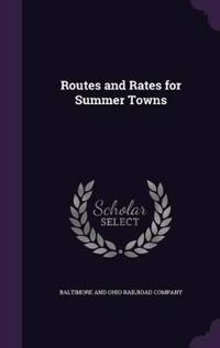 Routes and Rates for Summer Towns