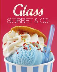 Glass, sorbet & Co