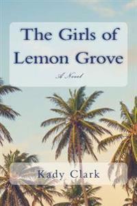 The Girls of Lemon Grove