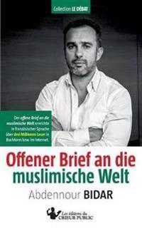 Offener Brief an Die Muslimische Welt