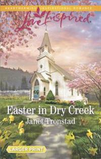 Easter in Dry Creek