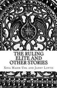The Ruling Elite and Other Stories