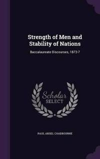 Strength of Men and Stability of Nations