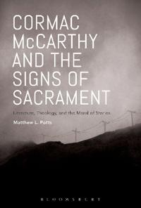 Cormac Mccarthy and the Signs of Sacrament