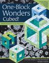 One-Block Wonders Cubed!