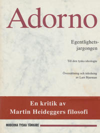 Egentlighetsjargongen : till den tyska ideologin
