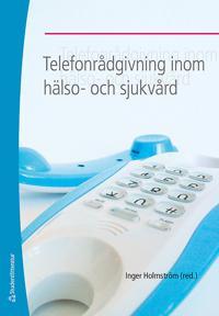 Telefonrådgivning inom hälso- och sjukvård