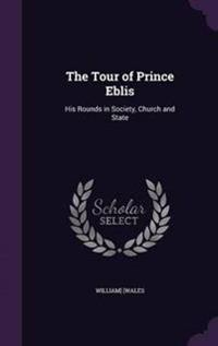 The Tour of Prince Eblis