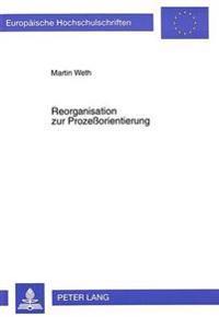 Reorganisation Zur Prozessorientierung