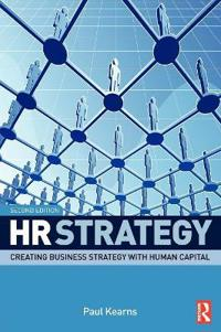 HR Strategy: Creating Business Strategy with Human Capital