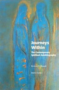 Journeys Within : The Contemporary Spiritual Autobiography