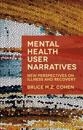 Mental Health User Narratives