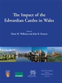 Impact of the Edwardian Castles in Wales