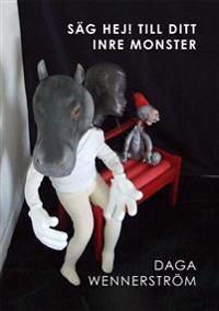 Säg hej! till ditt inre monster : skulpturer av köpta objekt som agerar modeller för måleri