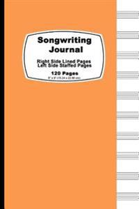Songwriting Journal: Orange Pastel Cover, Lined Ruled Paper and Staff, Manuscript Paper for Music Notes, Lyrics or Poetry. for Musicians, S