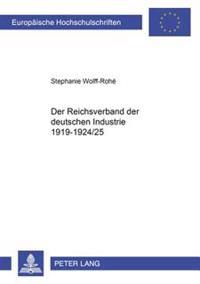 Der Reichsverband Der Deutschen Industrie 1919-1924/25